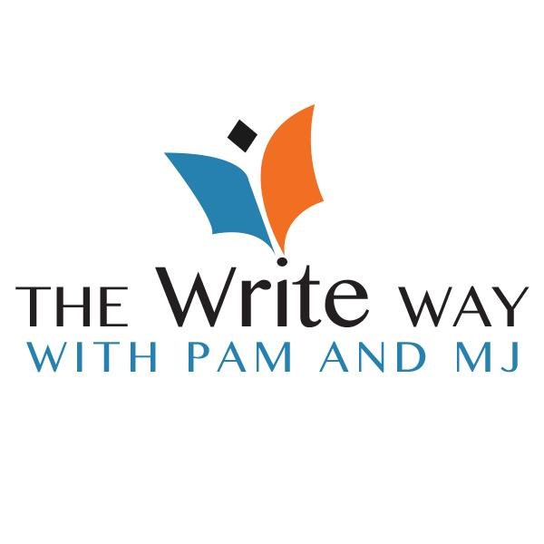 The Write Way podcast with Pam and MJ